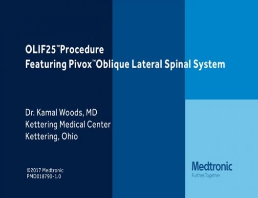 OLIF25™ Procedure Featuring Pivox™ Oblique Lateral Spinal System